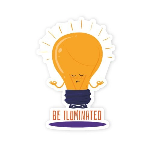 Be Iluminated Sticker | Vinyl Stickers