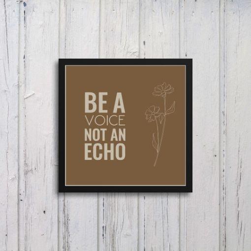 Be A Voice Art Frames