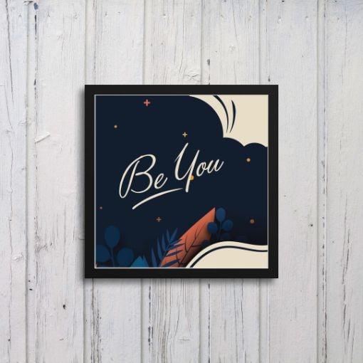 Be You Art Frames