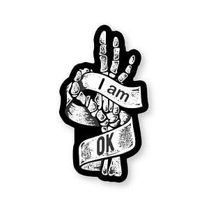 I am OK Sticker   Vinyl Stickers