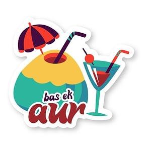 Bas Ek Aur Sticker | Vinyl Stickers